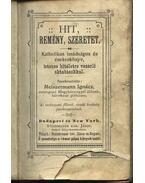 Hit, Remény, Szeretet - Meiszermann Ignác (szerk.)