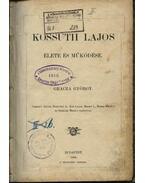 Kossuth Lajos élete és működése - Gracza György