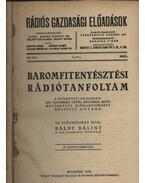Baromfitenyésztési rádiótanfolyam - Báldy Bálint