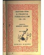 A francia forradalom 1789-1793 I-II. kötet - Kropotkin Péter