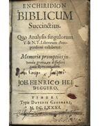 Enchiridion biblicum succinstius - Joh. Henrico Heideggero