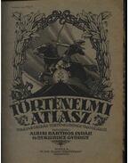 Történelmi atlasz (1926) - Kurucz György, Albisi Barthos Indár