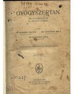 Gyógyszertan - Vámossy Zoltán,dr., Fenyvessy Béla,dr., Mansfeld Géza,dr.