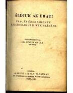 Áldjuk az urat - Czapik Gyula dr.