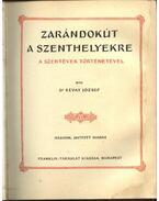 Zarándokút a Szenthelyekre - Révai Zoltán