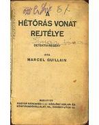 A hétórás vonat rejtélye - Guillain, Marcel