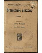 Branicanné asszony - Verne Gyula