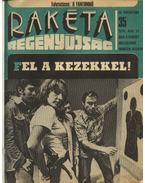Rakéta Regényújság 1976. év - Kardos György