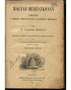 Magyar méhészkönyv; Gyakorlati útmutatás a szederfa- és selyemhernyó tenyésztésre - Farkas Mihály