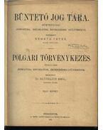Büntető jog tára, Polgári törvénykezés XLIV. kötet (1902. év) - Németh Péter - Dr. Glücklich Emil (szerk.)