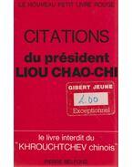 Citations du président Liou Chao-chi