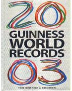 Guinness World Records 2003. - Claire Folkard, Jackie Fresfield, Rob Dimery, Peter Watts, Solymosi Éva