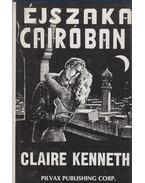 Éjszaka Cairóban - Claire Kenneth