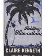 Holdfény Hawaiiban - Claire Kenneth