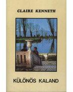 Különös kaland - Claire Kenneth