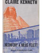 Neonfény a Nílus felett - Claire Kenneth
