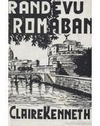 Randevú Rómában - Claire Kenneth