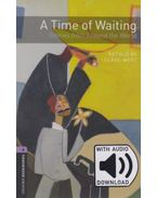 A Time of Waiting - Oxford Bookworms Library 4 - MP3 Pack - Clare West