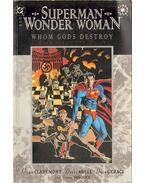Superman/Wonderwomen: Whom Gods Destroy - Claremont, Chris