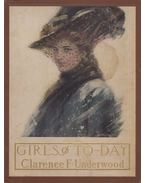 Girls of To-Day - Clarence F. Underwood