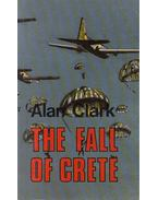 The Fall of Crete - CLARK, ALAN