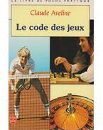 Le code des jeux - Claude Aveline