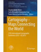 Cartography - Maps Connecting the World - Claudia Robbi Sluter, Carla Bernadete Madureira Cruz, Paulo Márcio Leal de Menezes