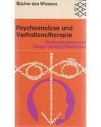Psychoanalyse und Verhaltenstherapie - Claus Henning Bachmann