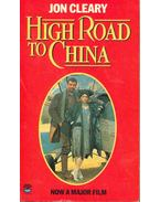 High Road to China - Cleary, John