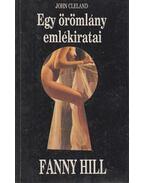 Fanny Hill - Egy örömlány emlékiratai - Cleland, John
