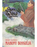 Mahony bosszúja - Clevely, Hugh