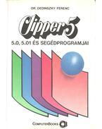 Clipper 5.0 - Dr. Dedinszky Ferenc