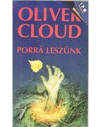 Porrá leszünk - Cloud, Oliver