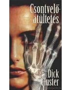 Csontvelő-átültetés - Cluster, Dick