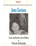Vásott kölykök - Cocteau, Jean