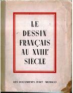 Le dessin francais au XVIII. siécle - Cogniat, Raymond