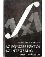 Az egyszeregytől az integrálig - Colerus, Egmont