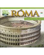 Róma rekonstruálva - Coletta, Giuliana