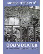 Az utolsó busz Woodstock felé - Colin Dexter