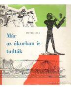 Már az ókorban is tudták - Coll, Pieter
