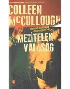 Mezítelen valóság - Colleen McCULLOUGH