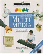 Így működik a számítógépes multimédia - Collin, Simon