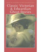 Classic Victorian and Edwardian Ghost Stories - COLLINGS, REX