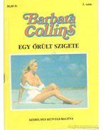 Egy őrült szigete - Collins, Barbara