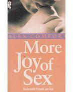 More Joy of Sex - Noch mehr Freude am Sex - Comfort, Alex
