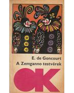 A Zemganno testvérek - Concourt, E de