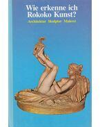 Wie erkenne ich Rokoko Kunst? - Conti, Flavio