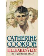Bill Bailey's Lot - Cookson, Catherine