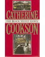 The Black Velvet Gown - Cookson, Catherine