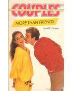 Couples  - More than friends - Cooper, M. E.